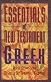 img - for Essentials of New Testament Greek book / textbook / text book