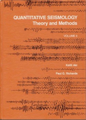Quantitative Seismology: v.2: Theory and Methods: Vol 2