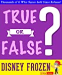 Disney Frozen - True or False?: Fun F...