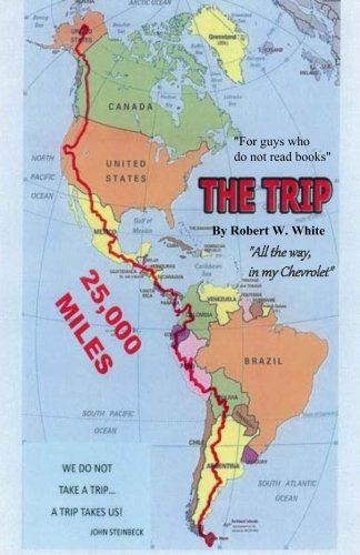 The Trip: All The Way, in my Chevrolet
