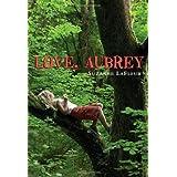 Love, Aubrey ~ Suzanne LaFleur