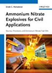 Ammonium Nitrate Explosives for Civil...