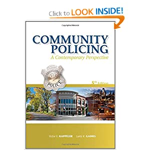 Community Policing, : A Contemporary Perspective  by Victor E. Kappeler