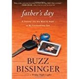 Father's Day: A Journey into the Mind and Heart of My Extraordinary Son ~ Buzz Bissinger
