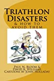 img - for Triathlon Disasters & How to Avoid Them book / textbook / text book
