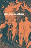 img - for Reason in Action: Essays in the Philosophy of Social Science book / textbook / text book