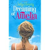 Dreaming of Ameliaby Jaclyn Moriarty