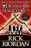 Demigods and Magicians : Three Stories from the World of Percy Jackson and the Kane Chronicles...