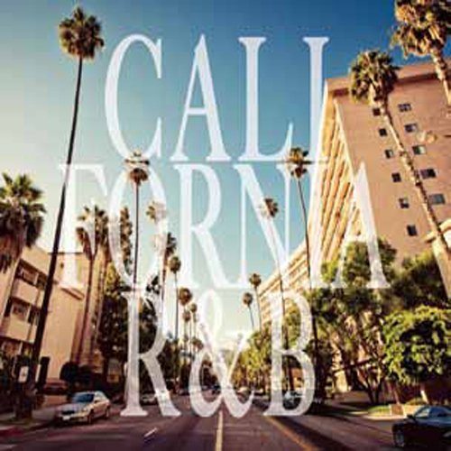 CALIFORNIA R&B