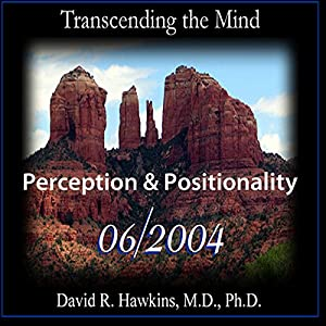 Transcending the Mind Series (Perception & Positionality) Lecture