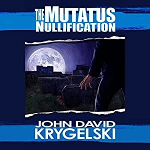 The Mutatus Nullification Audiobook