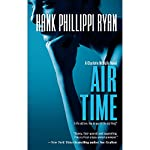 Air Time | Hank Phillippi Ryan
