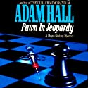 Pawn in Jeopardy: Hugo Bishop, Book 4