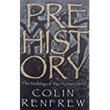 Prehistory: The Making Of The Human Mindby Professor Lord Colin...