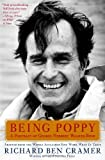Being Poppy: A Portrait of George Herbert Walker Bush (1476745412) by Cramer, Richard Ben