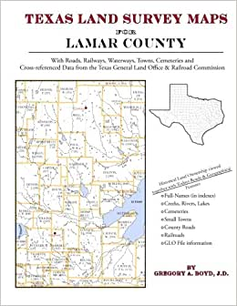 Texas Land Survey Maps for Lamar County: Gregory A Boyd J ...
