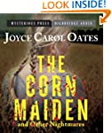 The Corn Maiden and Other Nightmares:...