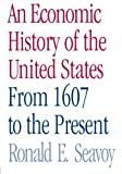 img - for An Economic History of the United States: From 1607 to the Present book / textbook / text book