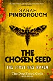 The Chosen Seed: The Dog-Faced Gods Book Three (DOG-FACED GODS TRILOGY)