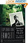 Exploration Fawcett: Journey to the L...