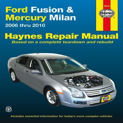 ford-fusion-mercury-milan-2006-thru-2010-haynes-repair-manual-1st-edition-by-editors-of-haynes-2012-