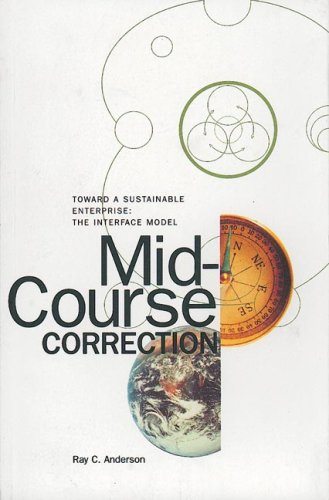 Mid-Course Correction: Toward a Sustainable Enterprise:...