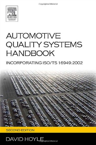 Automotive Quality Systems Handbook, Second Edition: ISO/TS 16949:2002 Edition