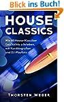 House Classics: Wie 40 House-Klassike...