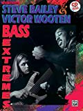 img - for Steve Bailey & Victor Wooten -- Bass Extremes: Book & CD book / textbook / text book
