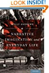 Narrative Imagination and Everyday Li...