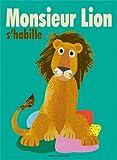 """Afficher """"Monsieur lion s'habille"""""""