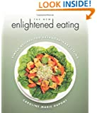 The New Enlightened Eating