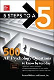 McGraw-Hill Education 5 Steps to a 5: 500 AP Psychology Questions to Know by Test Day, Second Edition (Mcgraw-Hill 5 Steps to a 5)