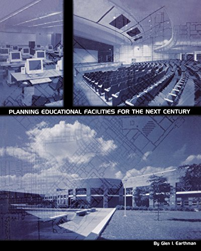 Planning Educational Facilities for the Next Century