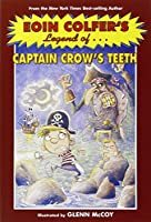 Eoin Colfer's Legend of Captain Crow's Teeth