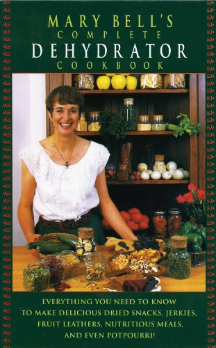 Mary Bell's Comp Dehydrator Cookbook by Mary Bell, Evie Righter
