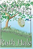 Swing- Poetry For the Rest of Us