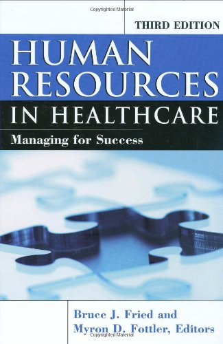 Human Resources In Healthcare: Managing for Success,...