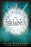 Pete Hautman The Klaatu Terminus (Klaatu Diskos)