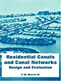 img - for Residential Canals and Canal Networks: Design and Evaluation by Morris, F. W. IV (2004) Paperback book / textbook / text book