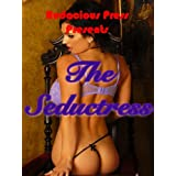 The Seductress (Girl With A Dirty Mind Erotic Stories)by Girl With A Dirty Mind