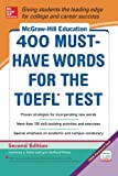 400 Must Have Words for the TOEFL (Mcgraw-Hill Education)