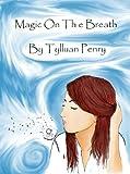 Magic On The Breath