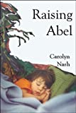 img - for Raising Abel book / textbook / text book