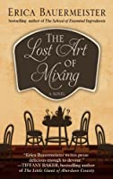 The Lost Art of Mixing (Wheeler Large Print Book Series)