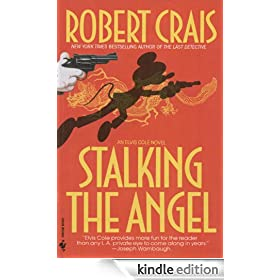 Stalking the Angel (An Elvis Cole Novel)