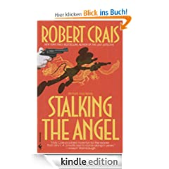 Stalking the Angel: Elvis Cole Series, Book 2