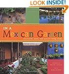 In a Mexican Garden: Patios,Fountains...