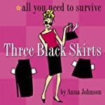 Three Black Skirts: All You Need to S...