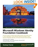 Microsoft Windows Identity Foundation Cookbook